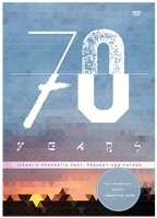 70 Years: Israel's Prophetic Past and Future!